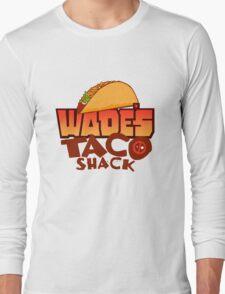 Wade's Taco Shack Long Sleeve T-Shirt