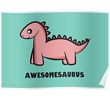 Awesomesaurus (pink) Poster
