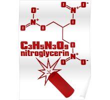 nitroglycerin Poster