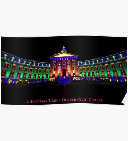 Christmas Time - Denver Civic Center Poster