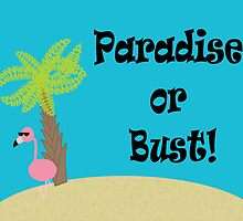 Flamingo Paradise or Bust by ValeriesGallery