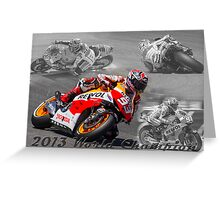 Marc Marquez 2013 World Champion Greeting Card