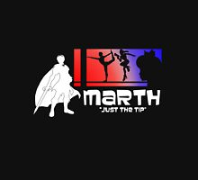 Marth - Just the Tip - Super Smash Bros. Unisex T-Shirt