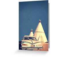 Eat and Sleep in a Wigwam Greeting Card