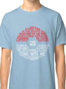 Pokemon Typhography Quotes Classic T-Shirt