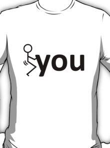 f...ck T-Shirt