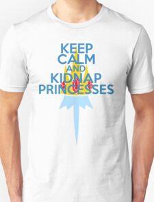Keep Calm and Kidnap Princesses  T-Shirt