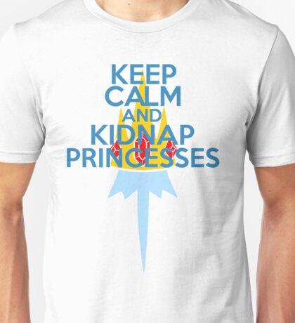 Keep Calm and Kidnap Princesses  Unisex T-Shirt