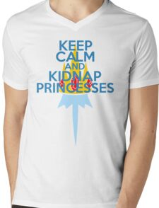 Keep Calm and Kidnap Princesses  Mens V-Neck T-Shirt