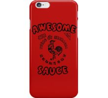 Sriracha Awesome Hot Sauce iPhone Case/Skin