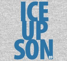 Official Blue Ice Up Son! by That T-Shirt Guy