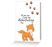 "Looking For Alaska - ""No One Can Catch the Motherfucking Fox"" John Green [Apparel & Sticker] Greeting Card"