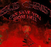 Jesus Christ can save you from Hell by Sᴄᴏᴛᴛ E. Mᴏʀʀɪs †