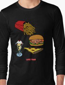 Love Food Long Sleeve T-Shirt