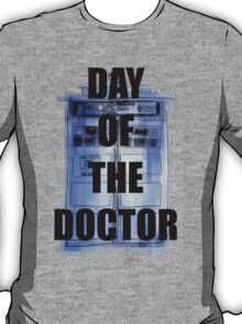 DAY OF THE DOCTOR! T-Shirt