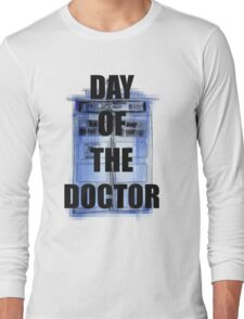 DAY OF THE DOCTOR! Long Sleeve T-Shirt