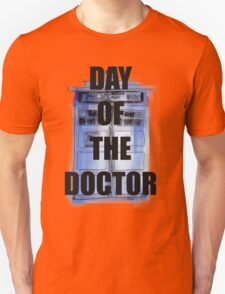 DAY OF THE DOCTOR! Unisex T-Shirt