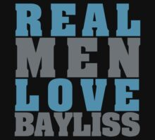 Real Men Love Bayliss by Madison Bailey
