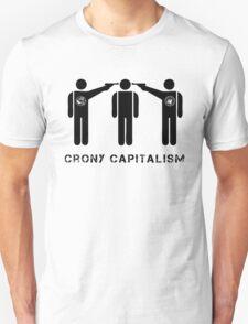 CRONY CAPITALISM Unisex T-Shirt