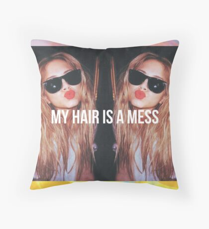 MY HAIR IS A MESS 1. PRINT Throw Pillow