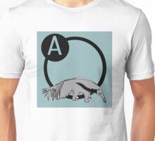 A is for...Anteater Unisex T-Shirt