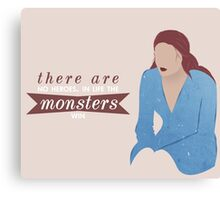 sansa; the monsters win Canvas Print