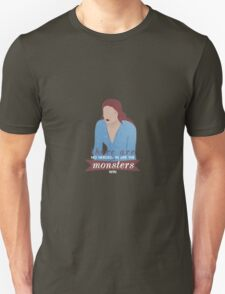 sansa; the monsters win T-Shirt