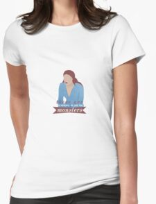 sansa; the monsters win Womens Fitted T-Shirt