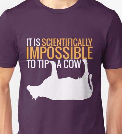 Scientifically Impossible Unisex T-Shirt