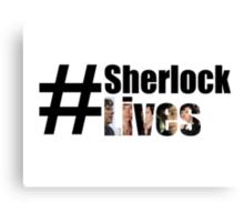 #SherlockLives Canvas Print