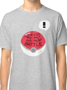 Our Eyes Have met! Classic T-Shirt