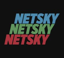 3 Netsky shirt by LeagueTee