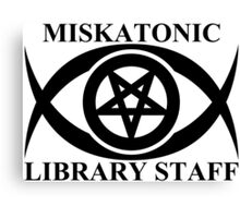MISKATONIC LIBRARY STAFF Canvas Print