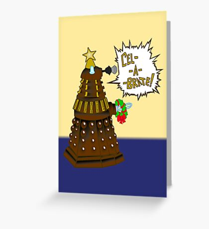 Dalek Holiday  Greeting Card