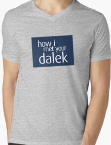 How I met your dalek Mens V-Neck T-Shirt
