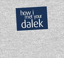 How I met your dalek Unisex T-Shirt