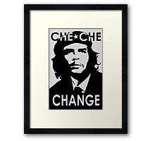 CHE CHE CHANGE: BLACK AND WHITE Framed Print