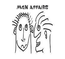 Men Affairs - mate, friends, funny,  men talking Photographic Print