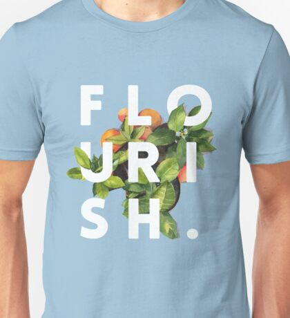 Flourish #redbubble #home #designer #tech #lifestyle #fashion #style Unisex T-Shirt