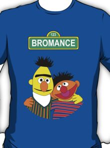 The Bromance of Ernie & Bert T-Shirt