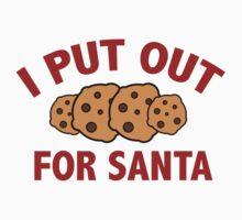 I Put Out For Santa by BrightDesign
