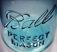 Perfect Mason Ball Jar by dbrender