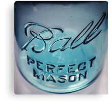 Perfect Mason Ball Jar Canvas Print