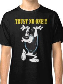 TUFF Puppy - Trust No One Classic T-Shirt