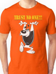 TUFF Puppy - Trust No One Unisex T-Shirt