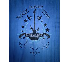 Rock Never Dies - For Music Fans Photographic Print