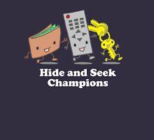 Funny! Hide and Seek Champions Unisex T-Shirt