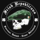 Irish Republicans: United, Undefeated (Vintage Distressed) by robotface