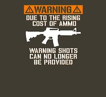 Funny - No Warning Shots Unisex T-Shirt