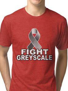 Fight Greyscale - DARK Tri-blend T-Shirt